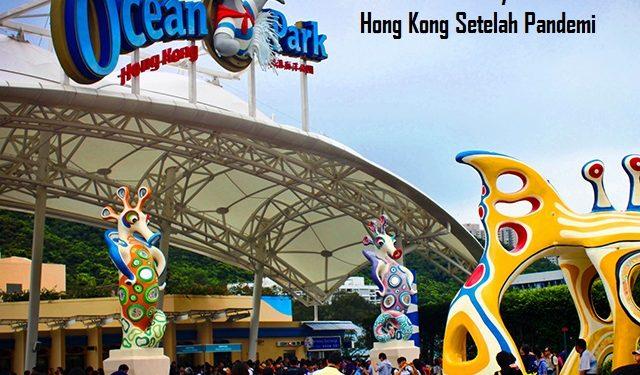 Kembali Dibukanya Ocean Park Hong Kong Setelah Pandemi